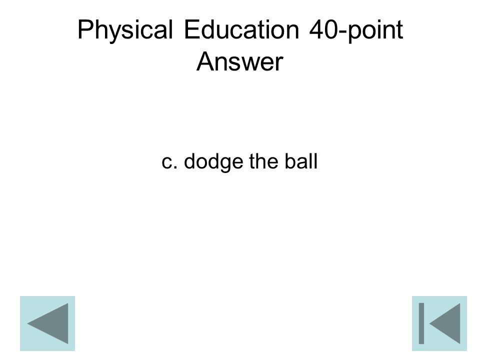 Physical Education 40-point Answer