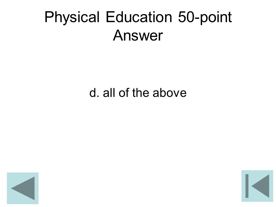 Physical Education 50-point Answer
