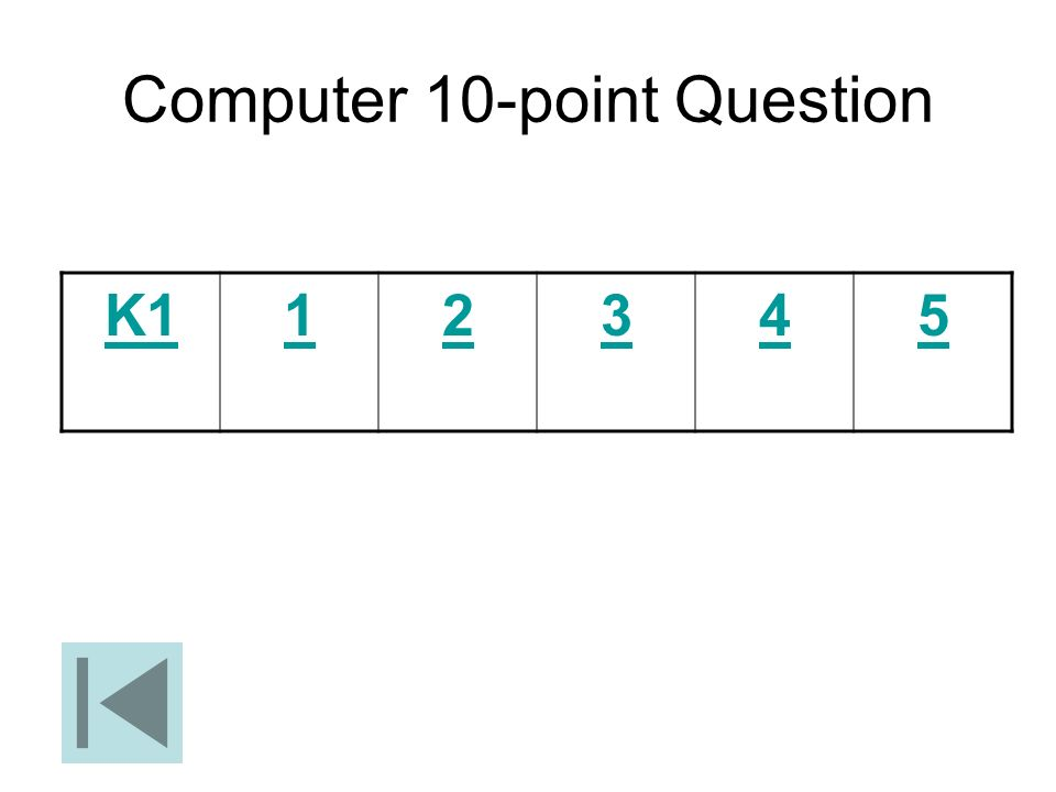 Computer 10-point Question
