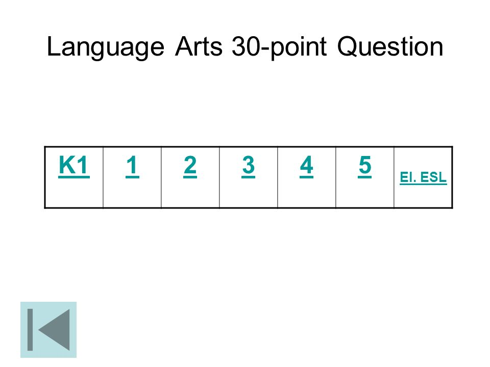 Language Arts 30-point Question