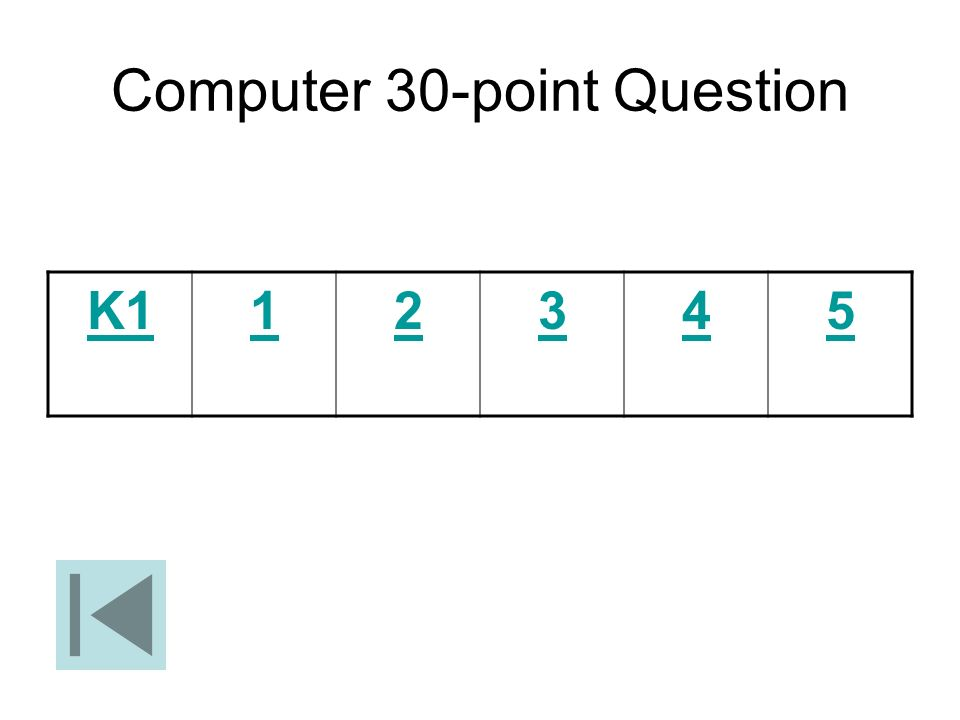 Computer 30-point Question