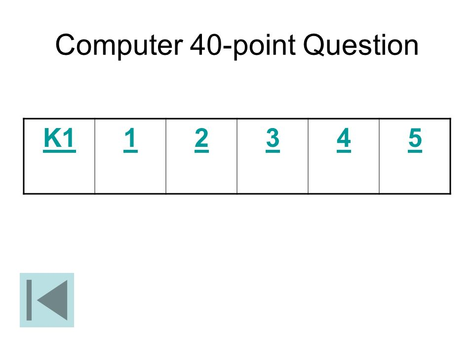 Computer 40-point Question