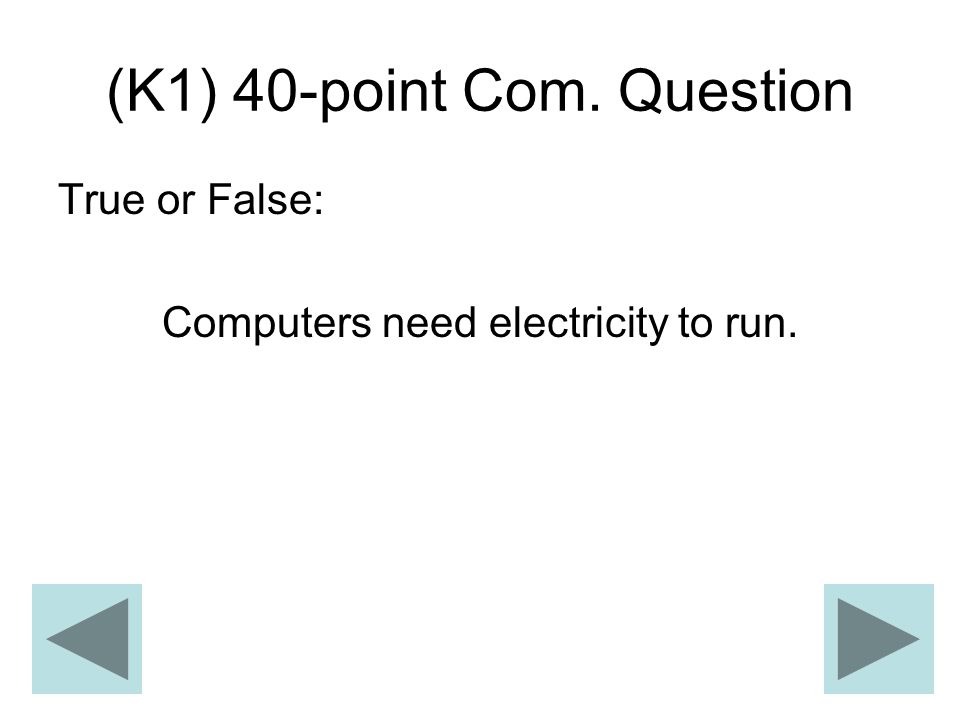 (K1) 40-point Com. Question