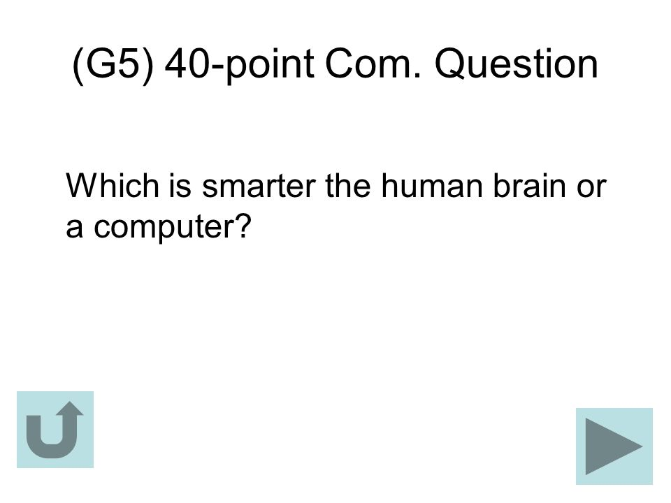 (G5) 40-point Com. Question