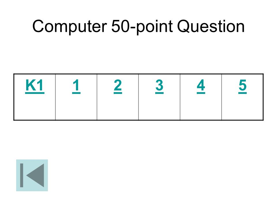 Computer 50-point Question
