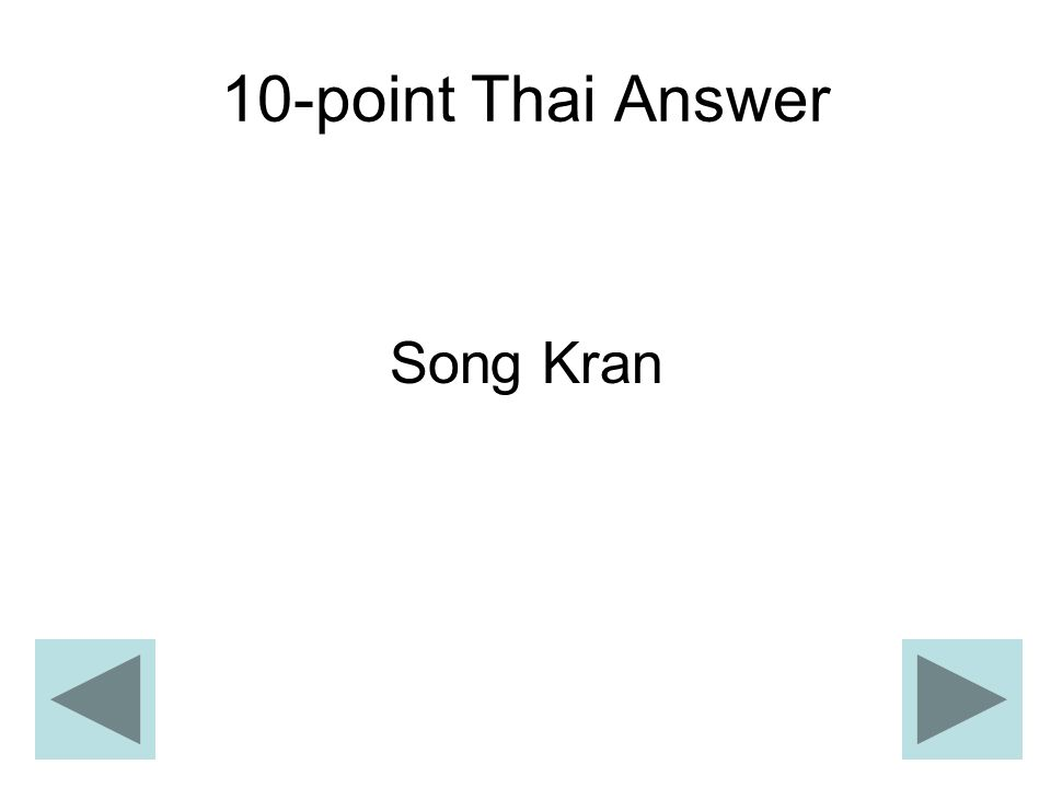 10-point Thai Answer Song Kran
