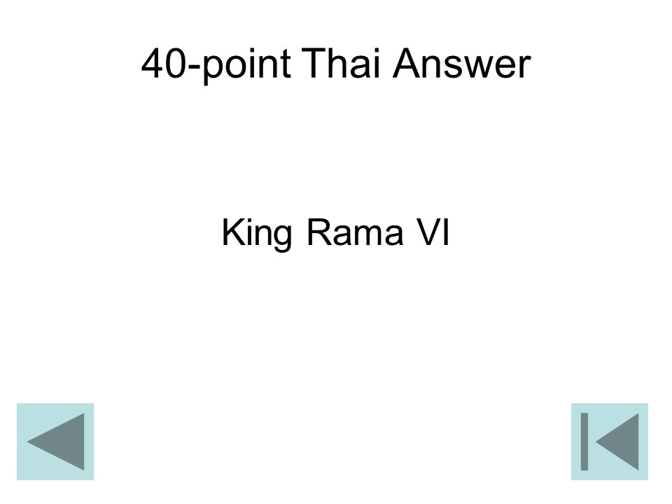 40-point Thai Answer King Rama VI