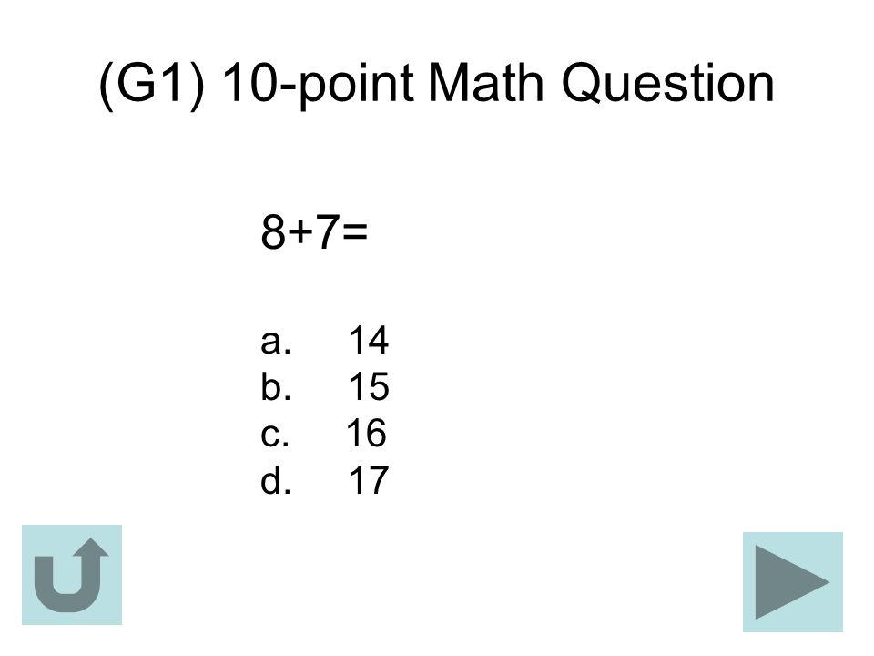 (G1) 10-point Math Question