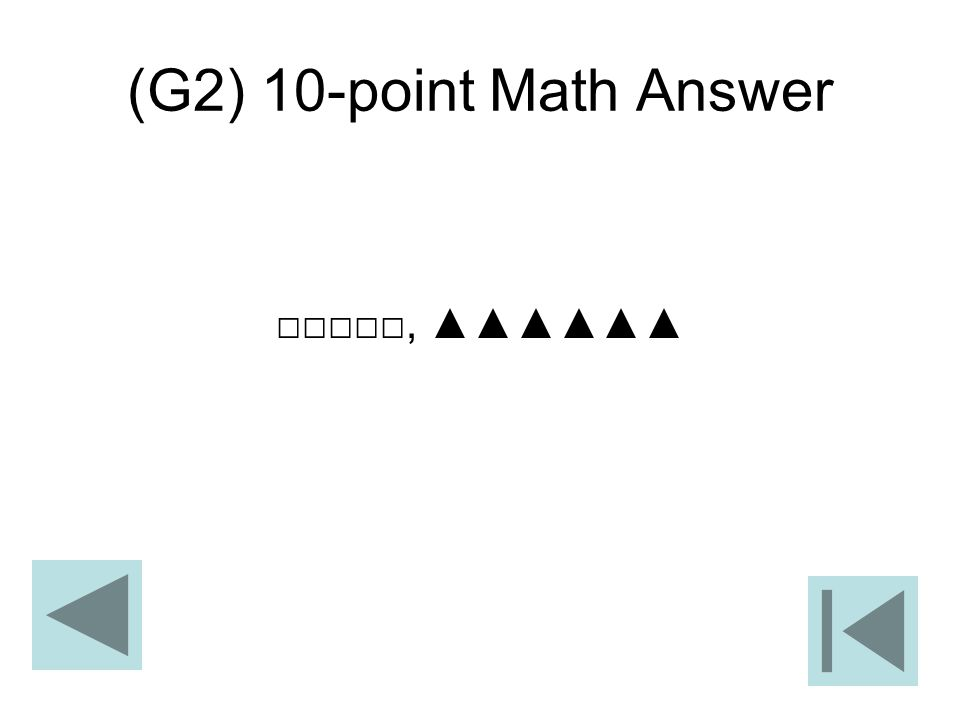 (G2) 10-point Math Answer □□□□□, ▲▲▲▲▲▲
