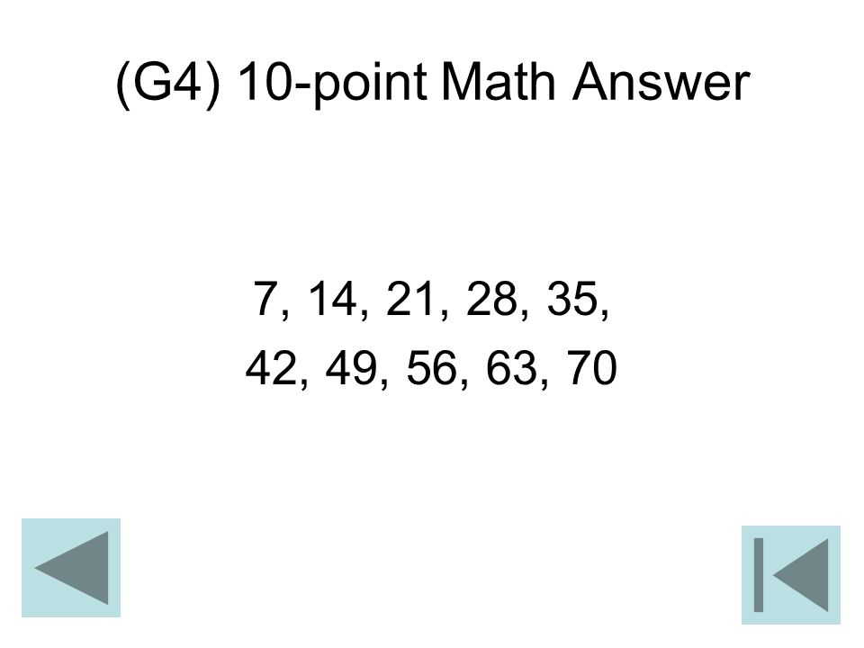 (G4) 10-point Math Answer 7, 14, 21, 28, 35, 42, 49, 56, 63, 70