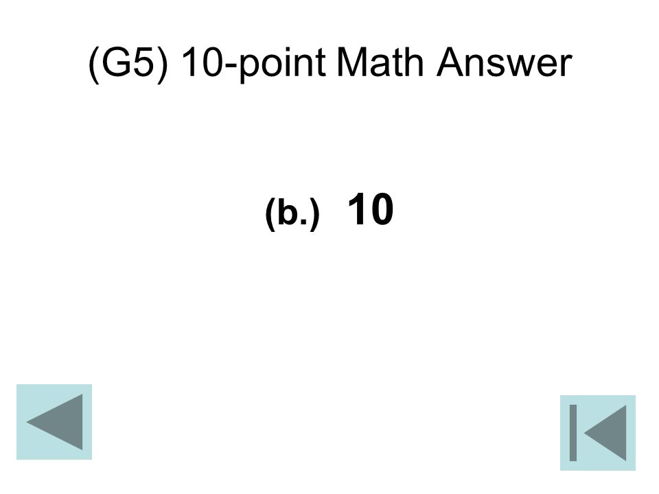 (G5) 10-point Math Answer (b.) 10