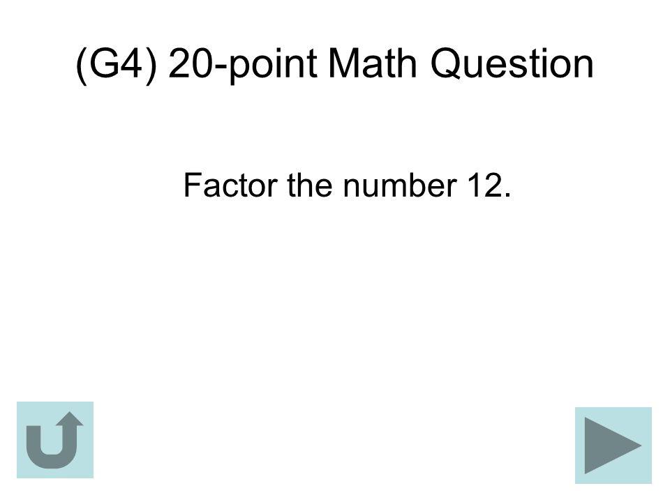 (G4) 20-point Math Question