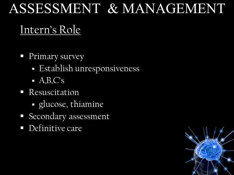 ASSESSMENT & MANAGEMENT