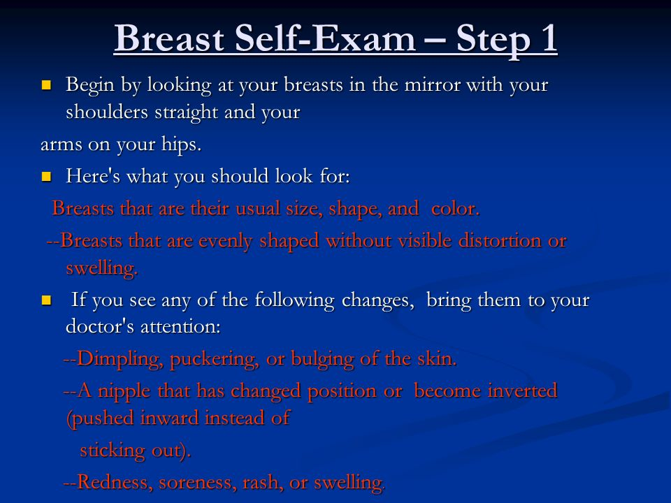 Breast Self-Exam – Step 1