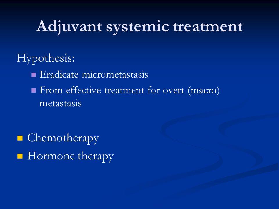 Adjuvant systemic treatment