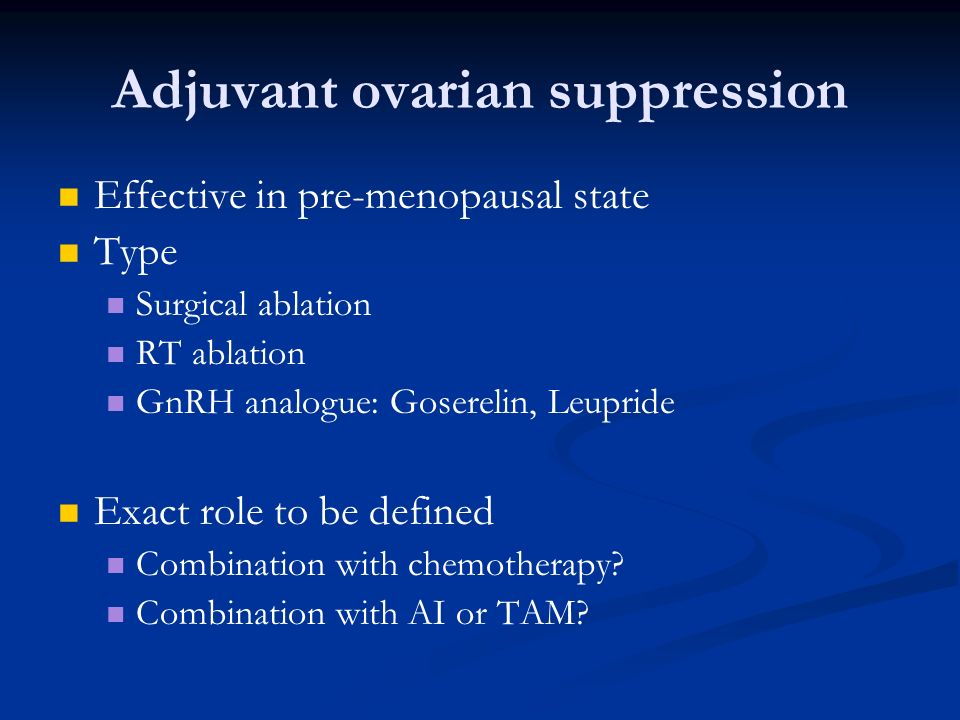 Adjuvant ovarian suppression