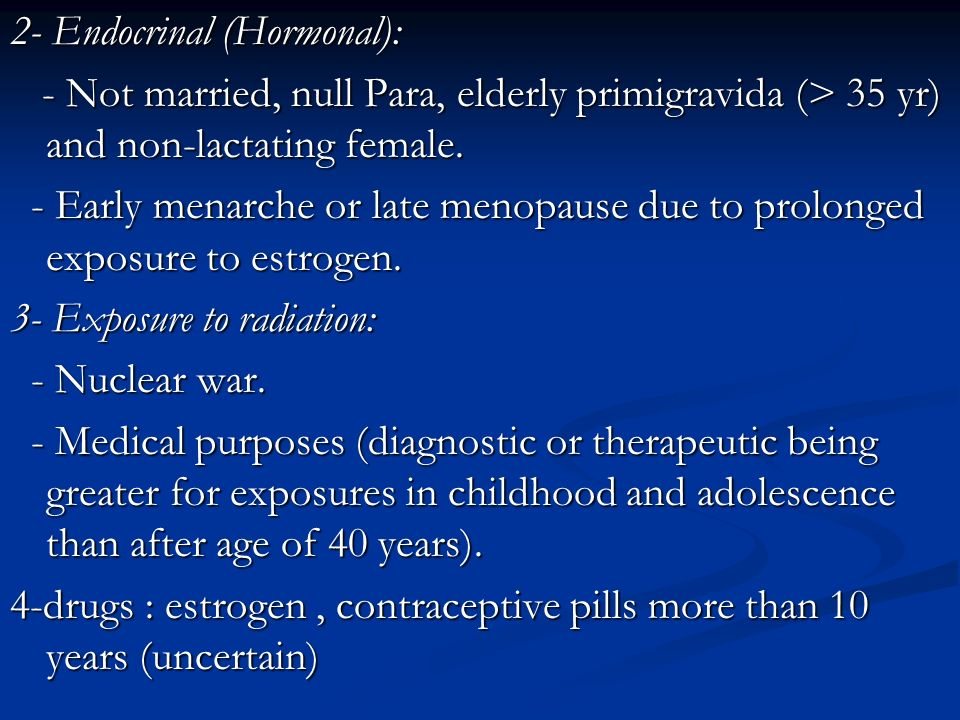 2- Endocrinal (Hormonal):