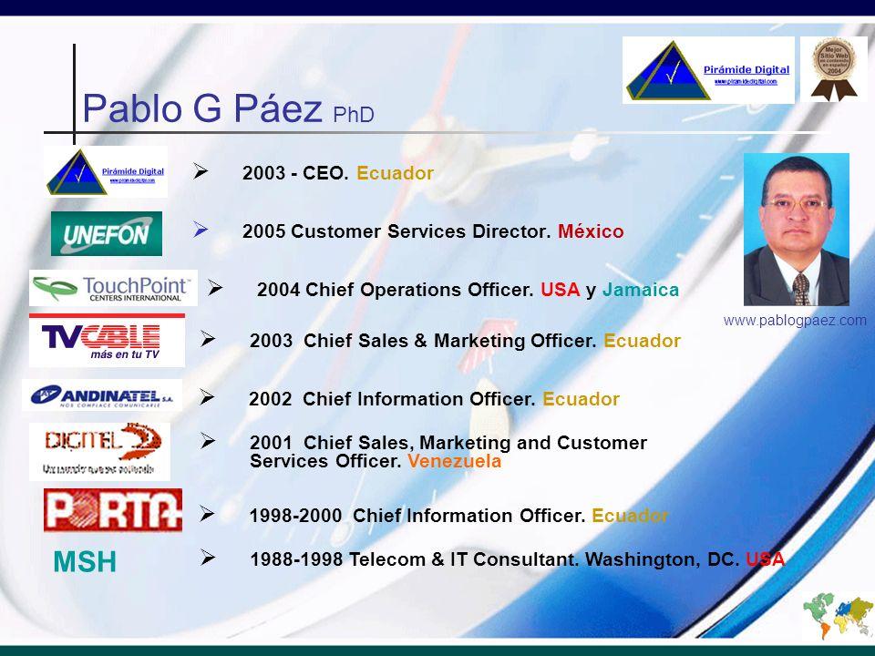 Pablo G Páez PhD MSH 2003 - CEO. Ecuador