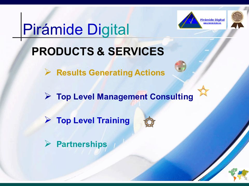 Pirámide Digital PRODUCTS & SERVICES Results Generating Actions