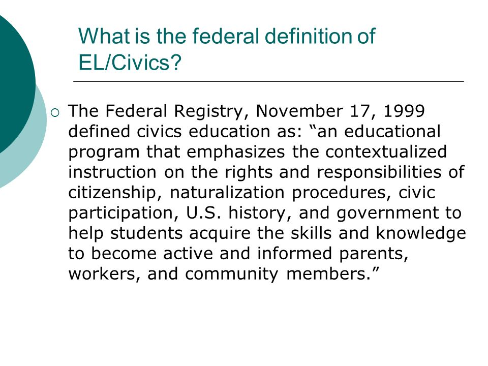 What is the federal definition of EL/Civics