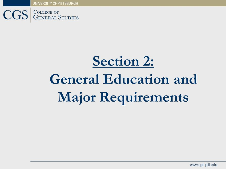 Section 2: General Education and Major Requirements