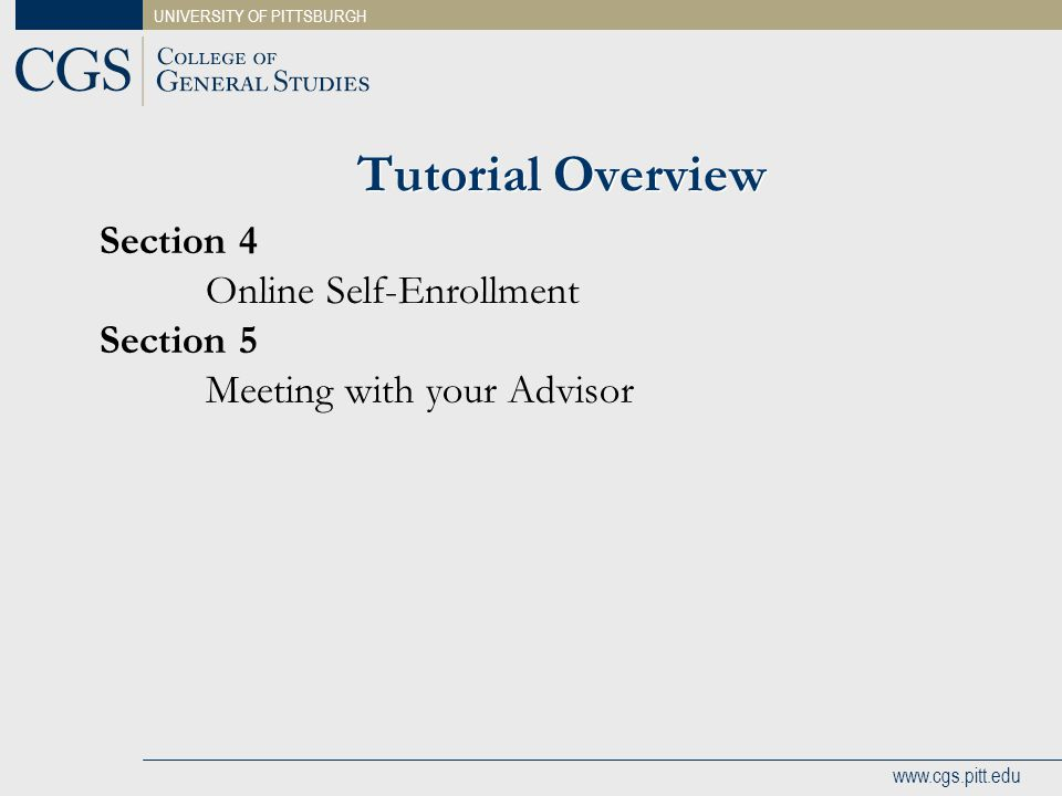 Tutorial Overview Section 4 Online Self-Enrollment Section 5