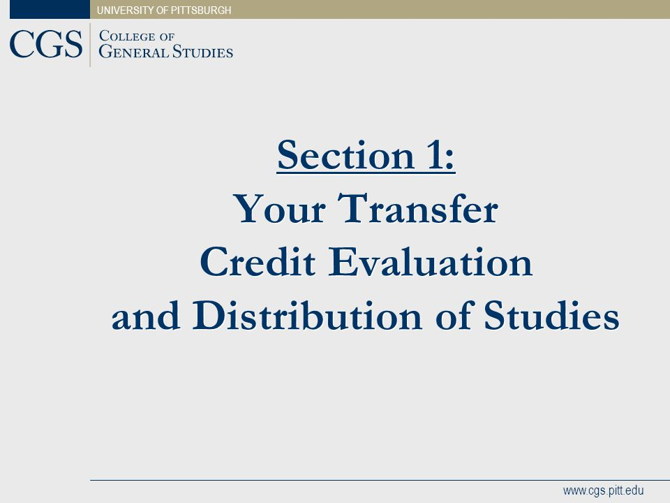 Section 1: Your Transfer Credit Evaluation and Distribution of Studies