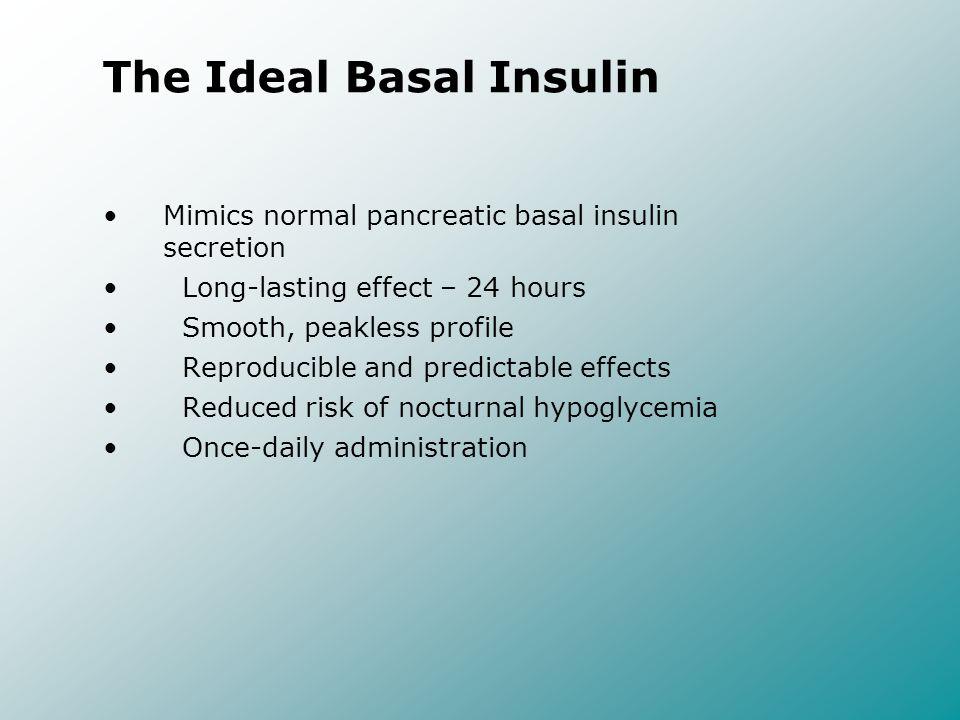The Ideal Basal Insulin