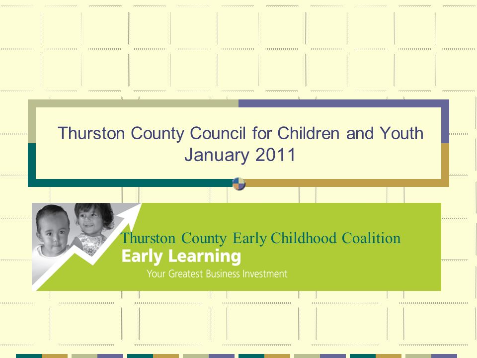 Thurston County Council for Children and Youth January 2011