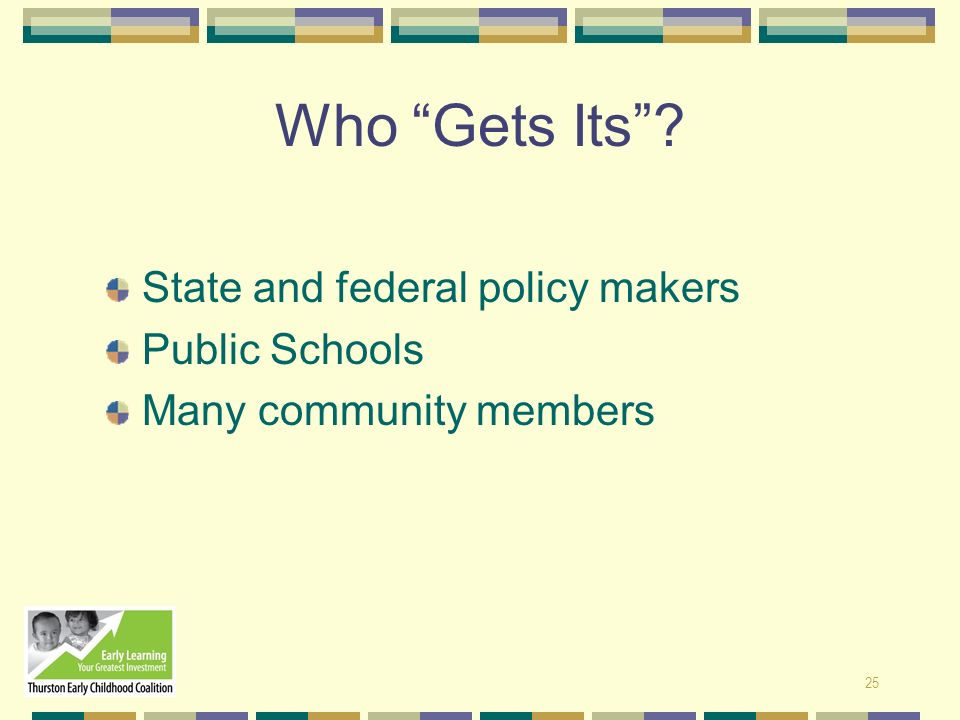 Who Gets Its State and federal policy makers Public Schools