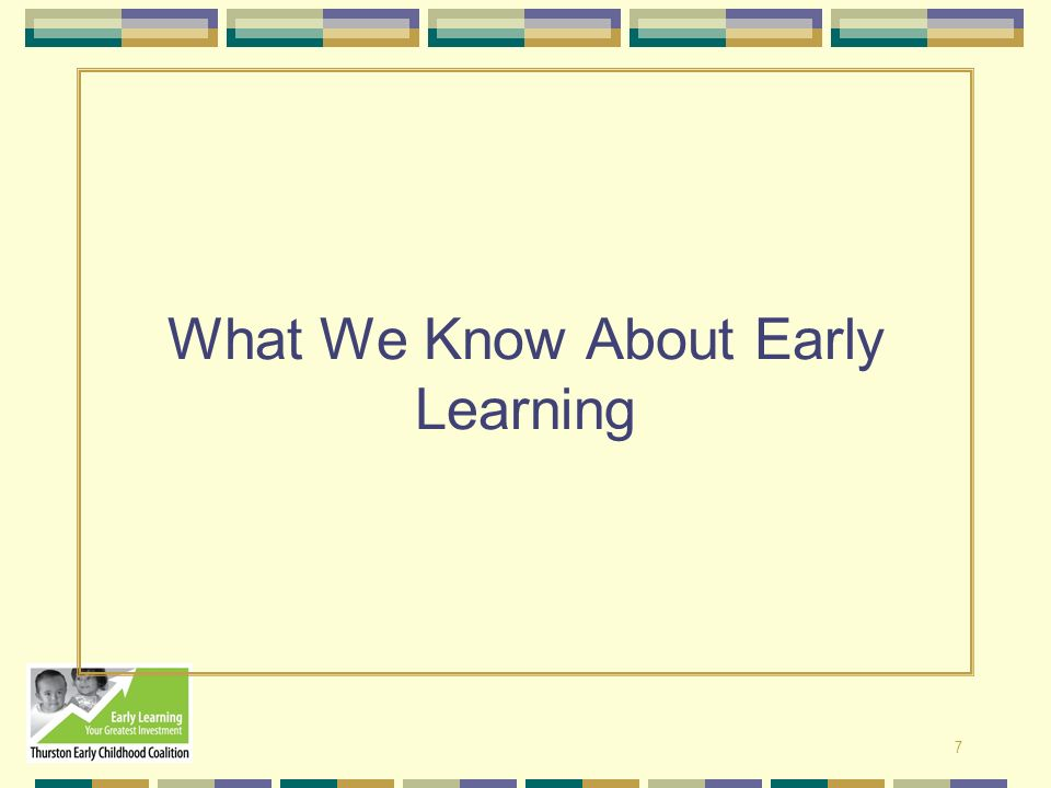 What We Know About Early Learning
