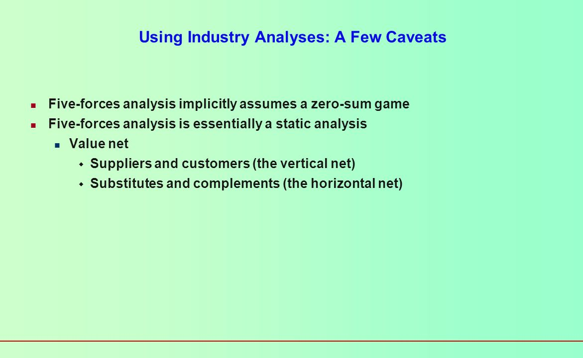 Using Industry Analyses: A Few Caveats