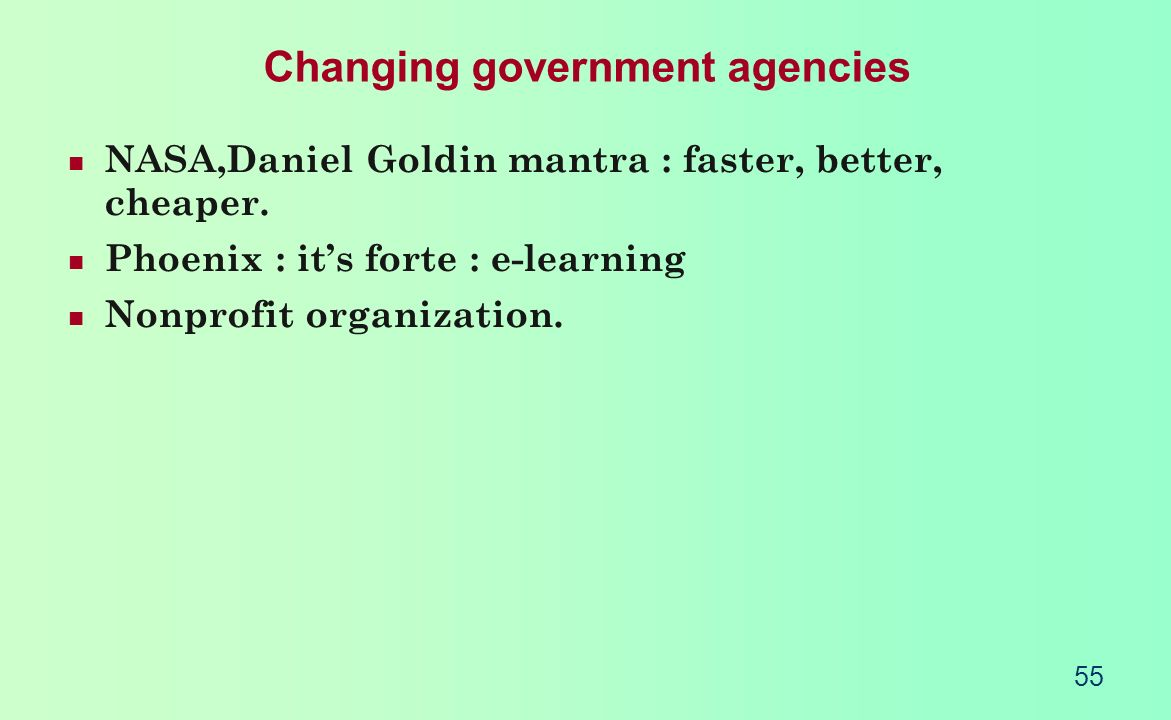 Changing government agencies