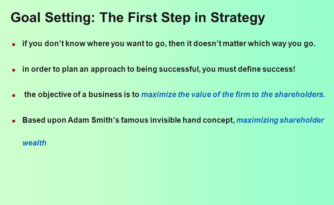 Goal Setting: The First Step in Strategy