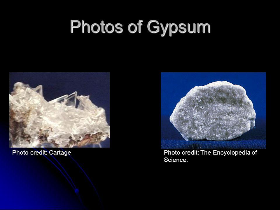 Photos of Gypsum Photo credit: Cartage