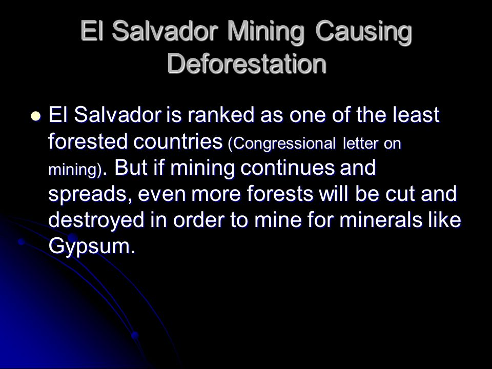 El Salvador Mining Causing Deforestation