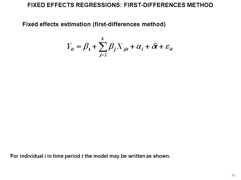 FIXED EFFECTS REGRESSIONS: FIRST-DIFFERENCES METHOD