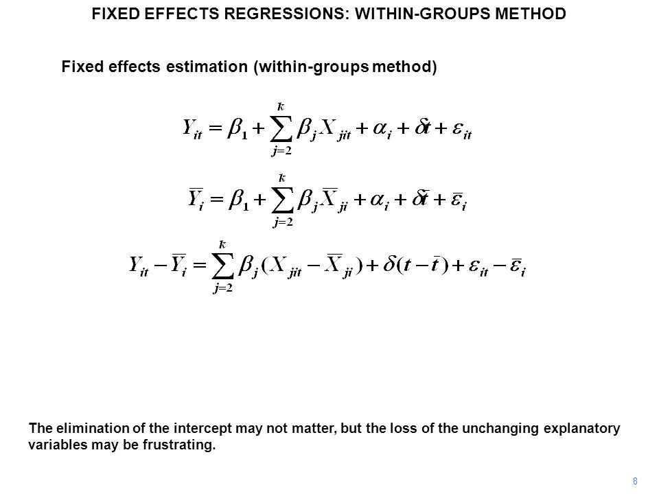 FIXED EFFECTS REGRESSIONS: WITHIN-GROUPS METHOD