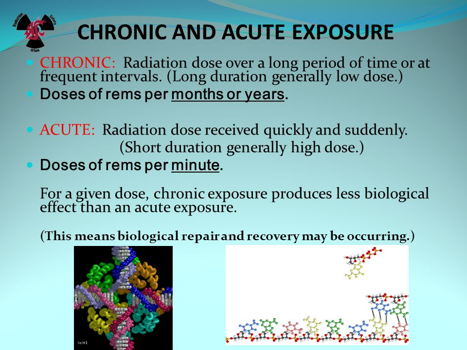 CHRONIC AND ACUTE EXPOSURE