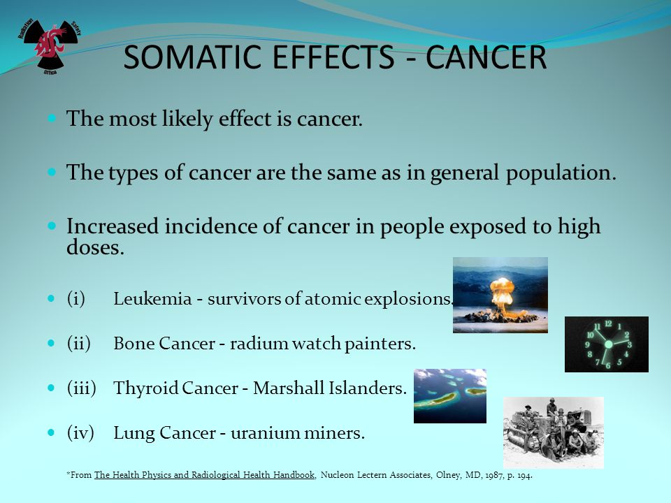 SOMATIC EFFECTS - CANCER