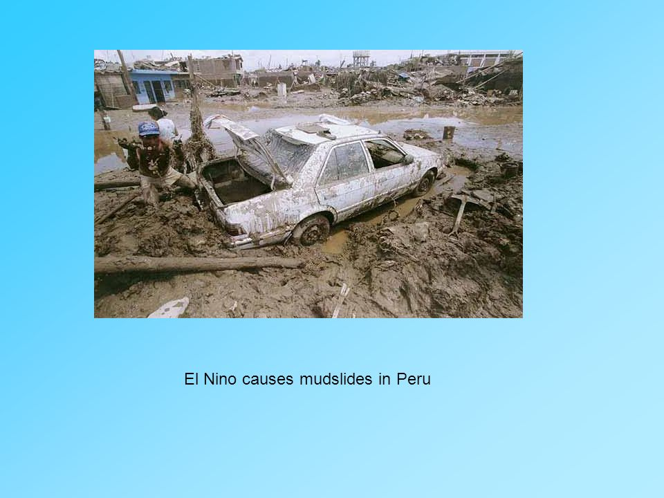 El Nino causes mudslides in Peru