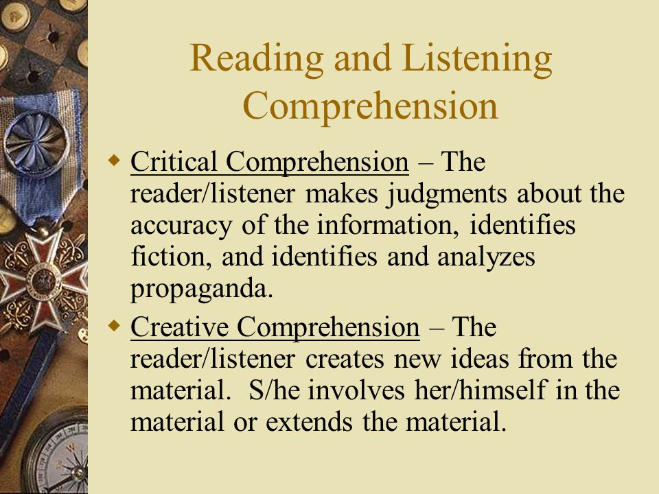 Reading and Listening Comprehension