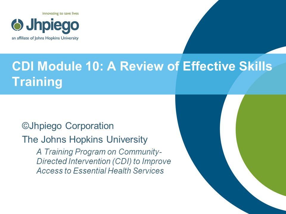 CDI Module 10: A Review of Effective Skills Training