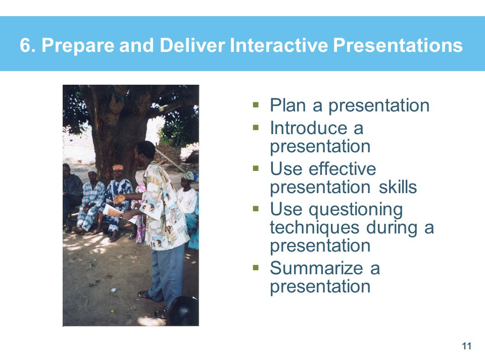 6. Prepare and Deliver Interactive Presentations