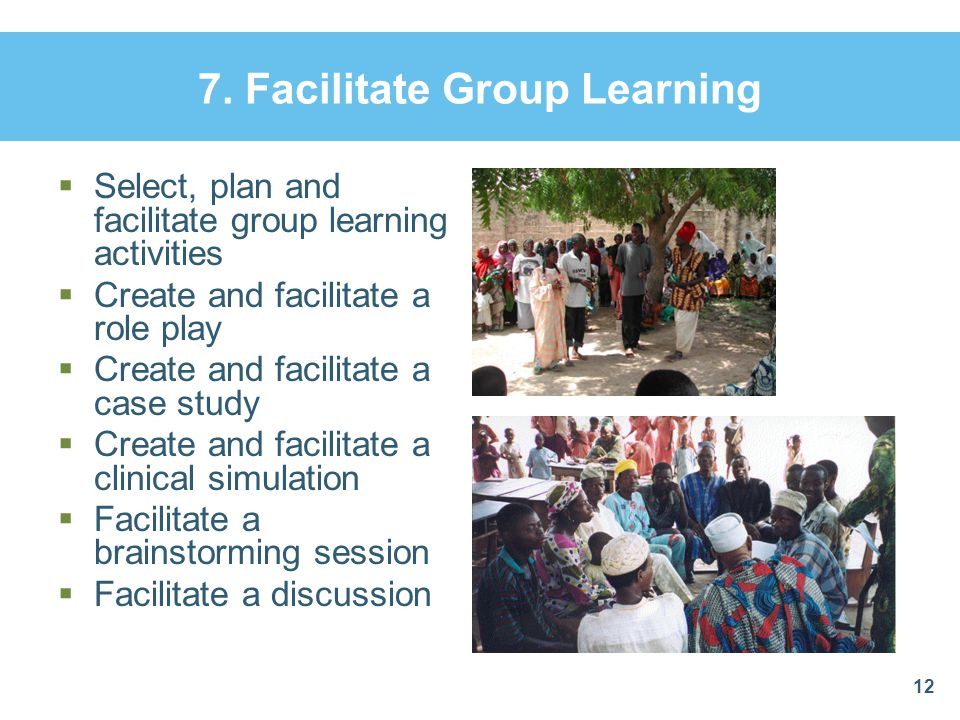 7. Facilitate Group Learning