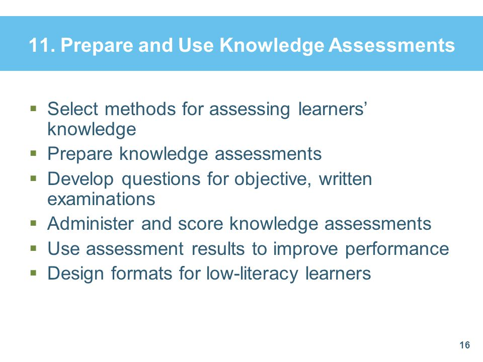 11. Prepare and Use Knowledge Assessments