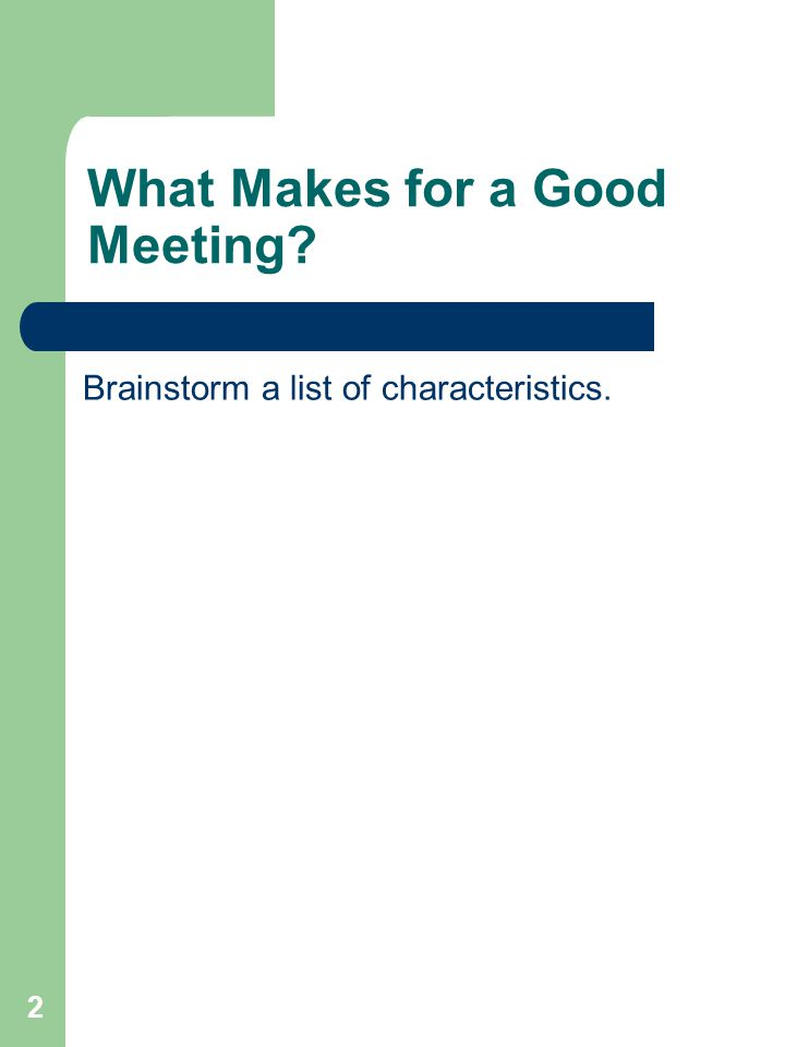 What Makes for a Good Meeting