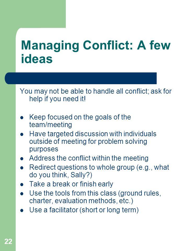 Managing Conflict: A few ideas