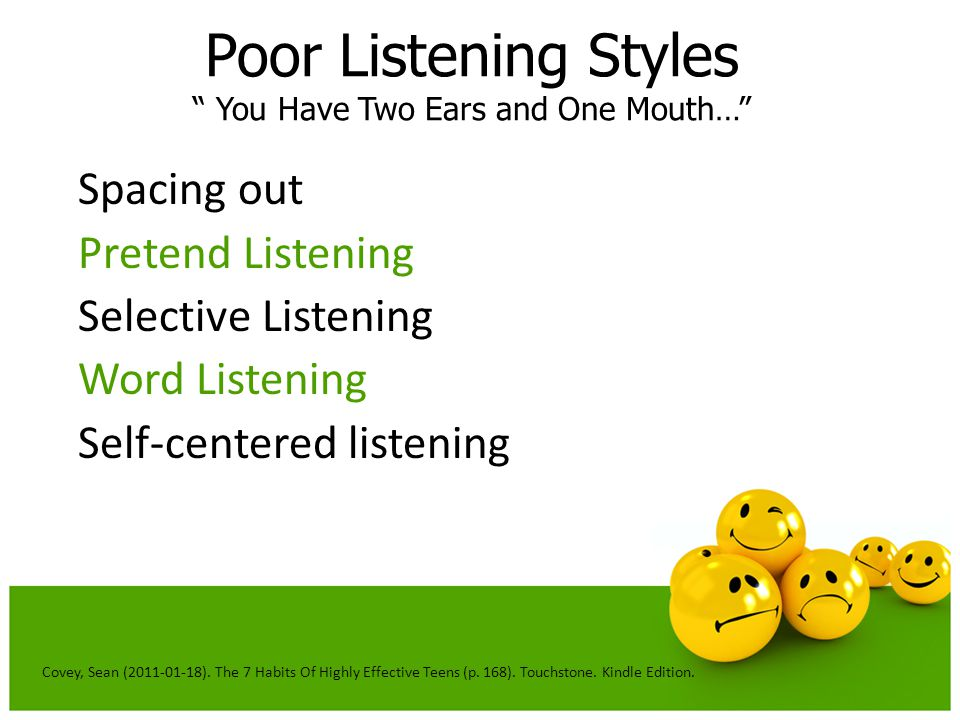 Poor Listening Styles You Have Two Ears and One Mouth…