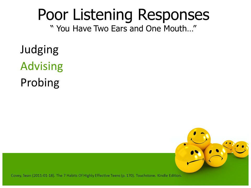 Poor Listening Responses You Have Two Ears and One Mouth…